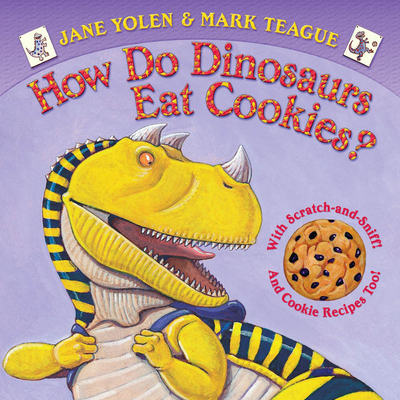 How Do Dinosaurs Eat Cookies? Cover
