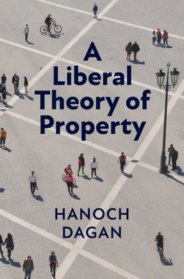 A Liberal Theory of Property Cover Image