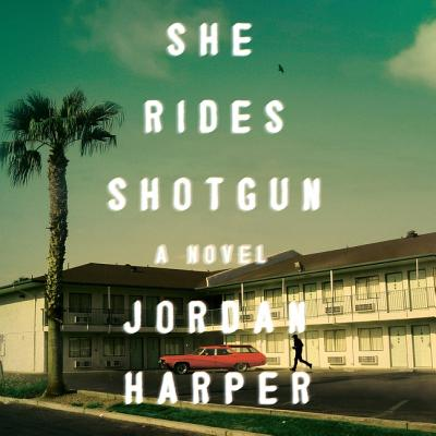 She Rides Shotgun Lib/E Cover Image