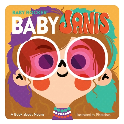 Baby Janis: A Book about Nouns (Baby Rocker) Cover Image
