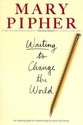 Writing to Change the World: An Inspiring Guide for Transforming the World with Words Cover Image