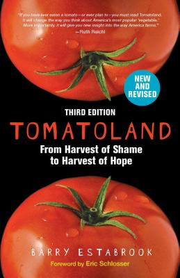 Tomatoland, Third Edition: From Harvest of Shame to Harvest of Hope Cover Image