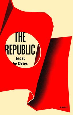 The Republic: A Novel Cover Image