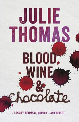 Blood, Wine and Chocolate Cover Image