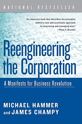 Reengineering the Corporation: A Manifesto for Business Revolution Cover Image