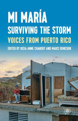 Mi María: Surviving the Storm: Voices from Puerto Rico. (Voice of Witness) Cover Image