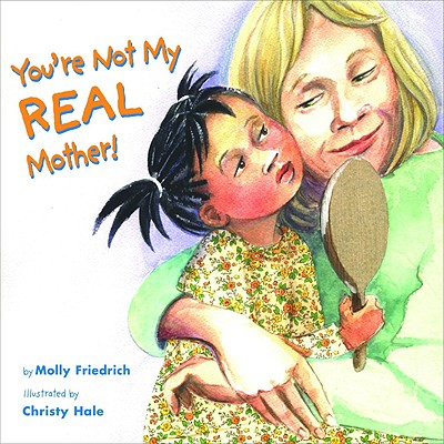 Cover for You're Not My Real Mother!