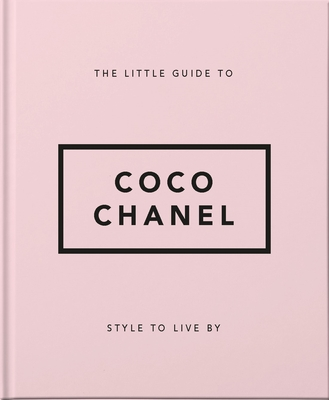 Little Book of Coco Chanel: Her Life, Work and Style (Little Book Of...) Cover Image