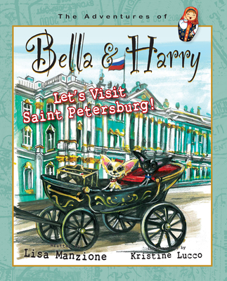 Let's Visit Saint Petersburg!: Adventures of Bella & Harry Cover Image