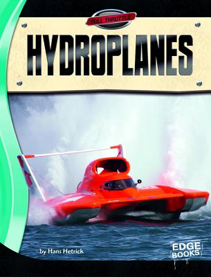 Hydroplanes (Edge Books: Full Throttle) Cover Image