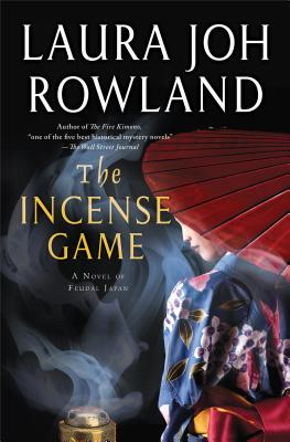 The Incense Game: A Novel of Feudal Japan Cover Image