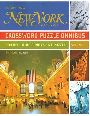 New York Magazine Crossword Puzzle Omnibus: 200 Beguiling Sunday-Size Puzzles Cover Image