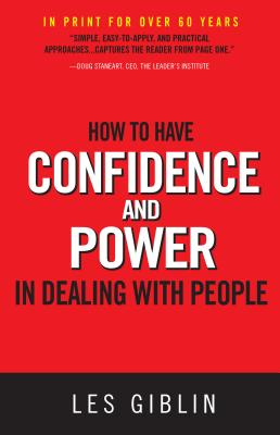 How to Have Confidence and Power in Dealing with People Cover Image