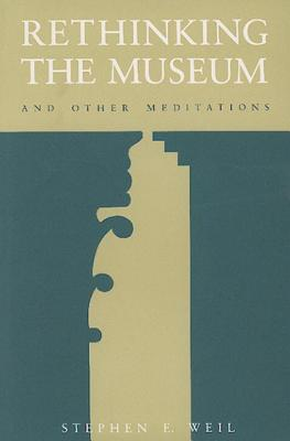 Cover for Rethinking the Museum and Other Meditations