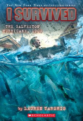 I Survived the Galveston Hurricane, 1900 (I Survived #21) Cover Image