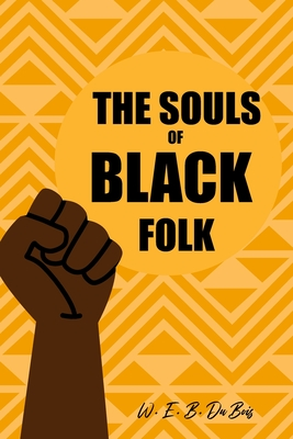 The Souls of Black Folk: with original illustrations Cover Image