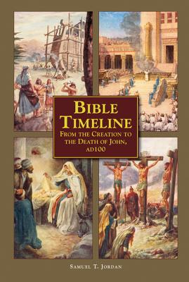 Bible Timeline: From Creation to the Death of John 100 AD Cover Image