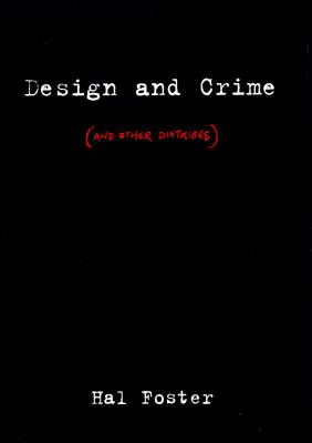 Design and Crime (And Other Diatribes) Cover
