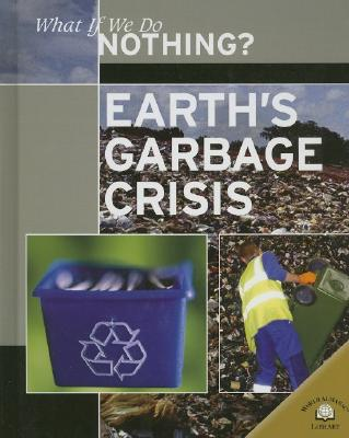Earth's Garbage Crisis Cover