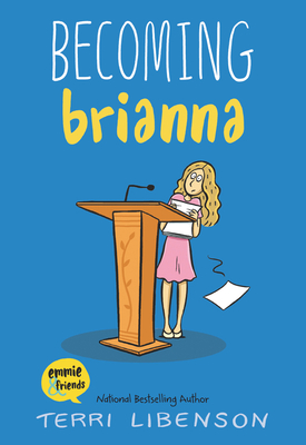Becoming Brianna (Emmie & Friends) Cover Image