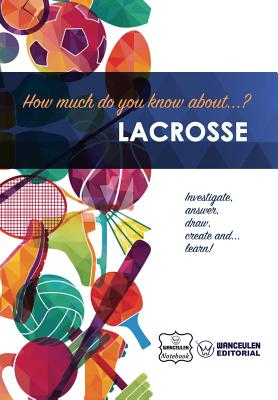 How much do you know about... Lacrosse Cover Image