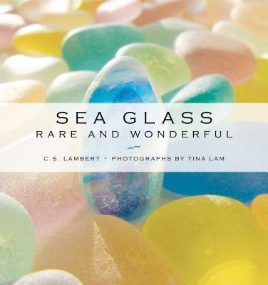 Sea Glass: Rare and Wonderful Cover Image