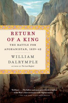 Return of a King: The Battle for Afghanistan, 1839-42 Cover Image