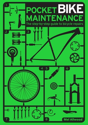 Pocket Bike Maintenance: The Step-By-Step Guide to Bicycle Repairs Cover Image