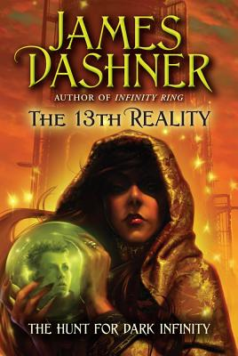 Cover for The Hunt for Dark Infinity (The 13th Reality #2)