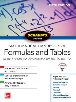 Schaum's Outline of Mathematical Handbook of Formulas and Tables (Schaum's Outlines) Cover Image