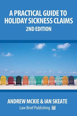 A Practical Guide to Holiday Sickness Claims: 2nd Edition Cover Image