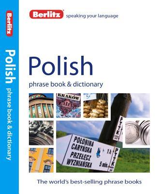 Berlitz Polish Phrase Book & Dictionary (Berlitz Phrase Book & Dictionary: Polish) Cover Image