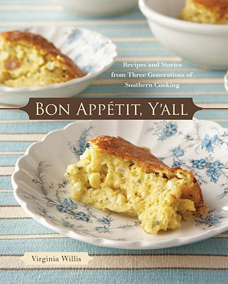 Bon Appetit, Y'All: Recipes and Stories from Three Generations of Southern Cooking Cover Image