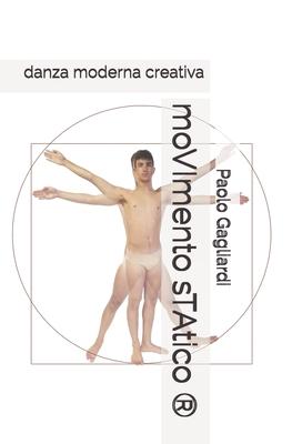 moVImento sTAtico (R): danza moderna creativa Cover Image