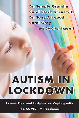 Autism in Lockdown: Expert Tips and Insights on Coping with the Covid-19 Pandemic Cover Image