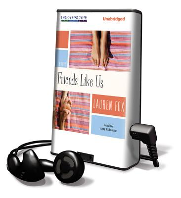 Friends Like Us [With Earbuds] (Playaway Adult Fiction) Cover Image