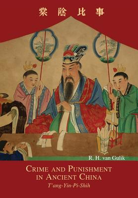 Crime and Punishment in Ancient China: T'ang-Yin-Pi-Shih Cover Image