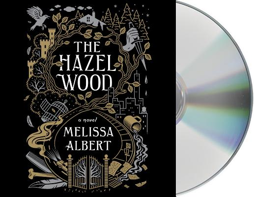The Hazel Wood: A Novel Cover Image