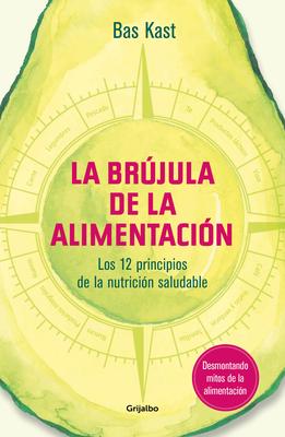 La brújula de la alimentación / The Nutrition Compass Cover Image