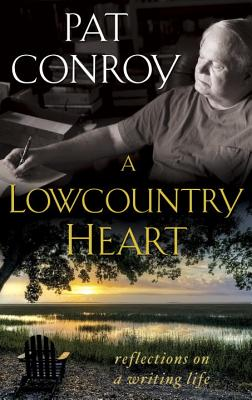 A Lowcountry Heart: Reflections on a Writing Life Cover Image