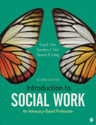 Introduction to Social Work: An Advocacy-Based Profession (Social Work in the New Century) Cover Image