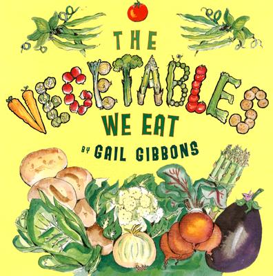 The Vegetables We Eat Cover Image
