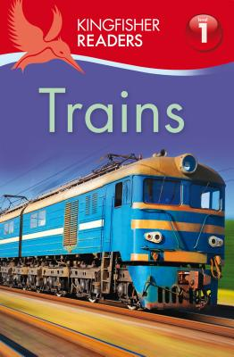 Kingfisher Readers L1: Trains Cover Image