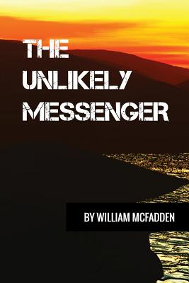 The Unlikely Messenger Cover Image