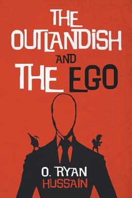 Cover for The Outlandish and the Ego