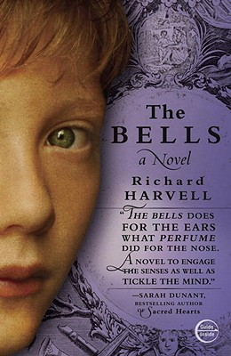The Bells: A Novel Cover Image