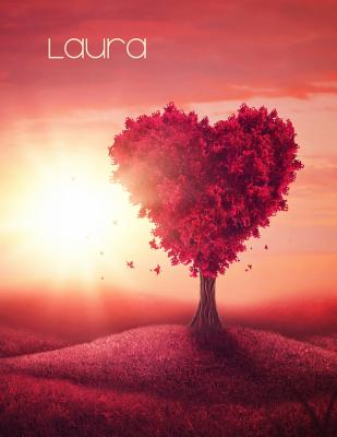 Laura: Pretty Red Heart Tree Landscape Theme, Personalized Book with Name, Notebook, Journal or Diary, 105 Lined Pages, Birth Cover Image