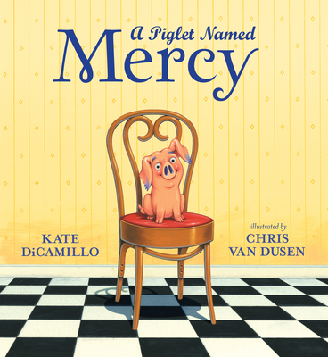 Cover for A Piglet Named Mercy