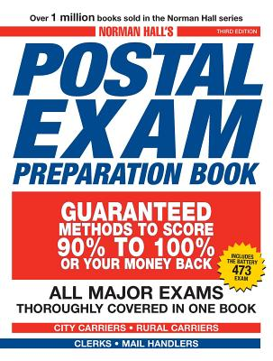 Norman Hall's Postal Exam Preparation Book: Everything You Need to Know... All Major Exams Thoroughly Covered in One Book Cover Image