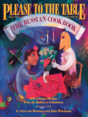 Please to the Table: The Russian Cookbook Cover Image